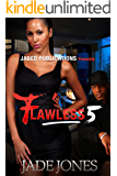 Flawless 5: The Finale