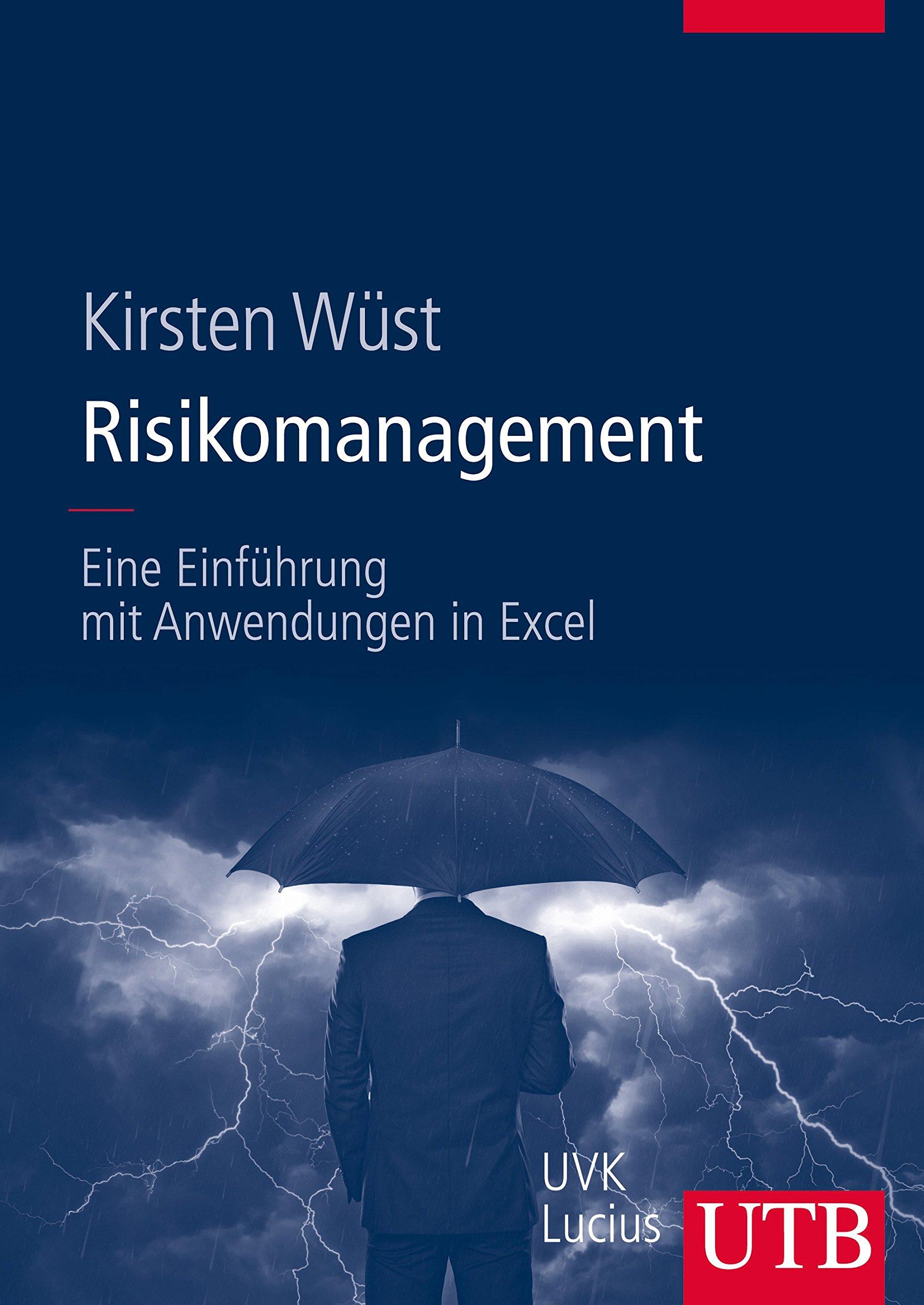 Risikomanagement  Eine Einführung Mit Anwendungen In Excel