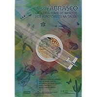 Dossiê ABRASCO: um Alerta Sobre os Impactos dos Agrotóxicos na Saúde