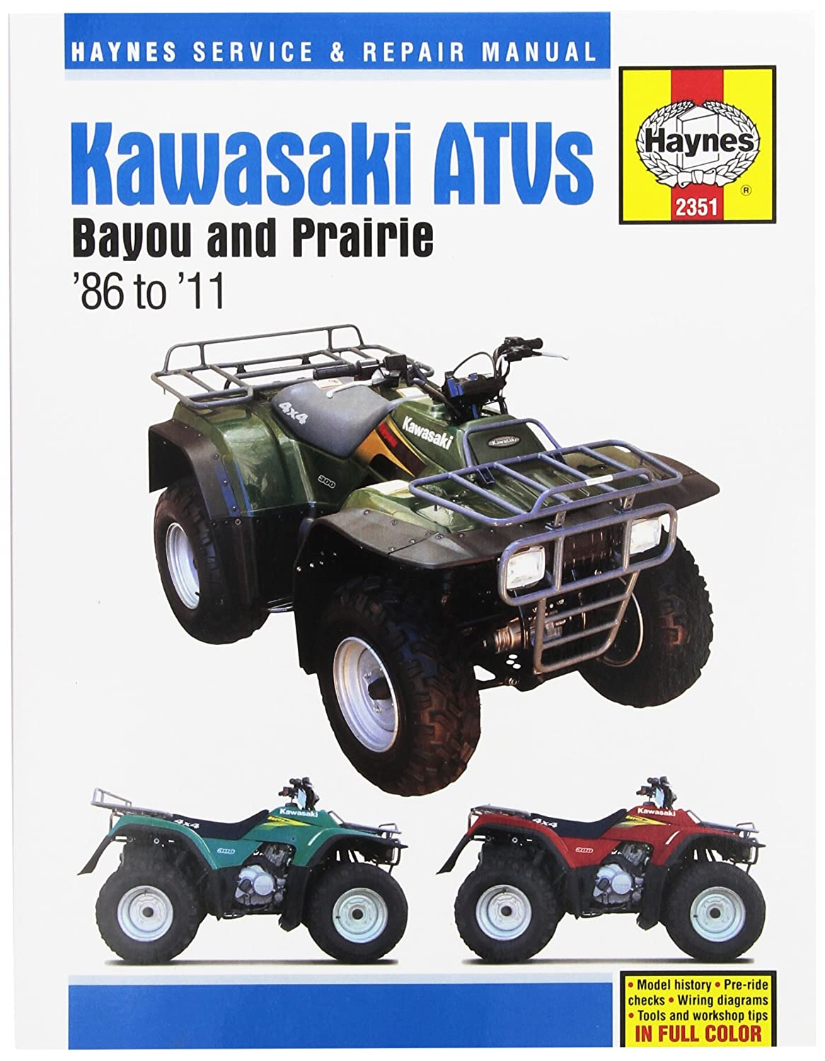 Amazon.com: Kawasaki Bayou & Prairie ATV Haynes Repair Manual (1986 -  2011): Automotive