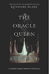 The Oracle Queen (Three Dark Crowns Novella Book 2) Kindle Edition