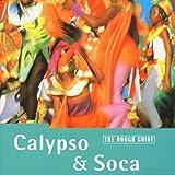 The Rough Guide To Calypso and Soca