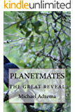 Planetmates: The Great Reveal (Return to Grace Book 6)