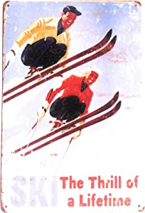 Ski The Thrill of A Lifetime Tin Sign, Retro Sign, Vintage Metal Sign, Skiing Sign, Office Sign, Home Décor, Ski Lodge Décor, Cabin Sign, 8-Inch by 12-Inch Sign | TSC266 |