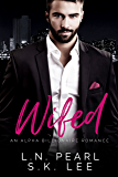 Wifed 1: A Bad Boy Billionaire Romance
