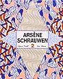 Arsene Schrauwen 2 (Los Impronunciables)
