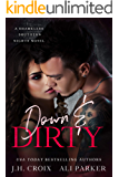 Down and Dirty: A Small Town Romantic Suspense (Shameless Southern Nights Book 1)
