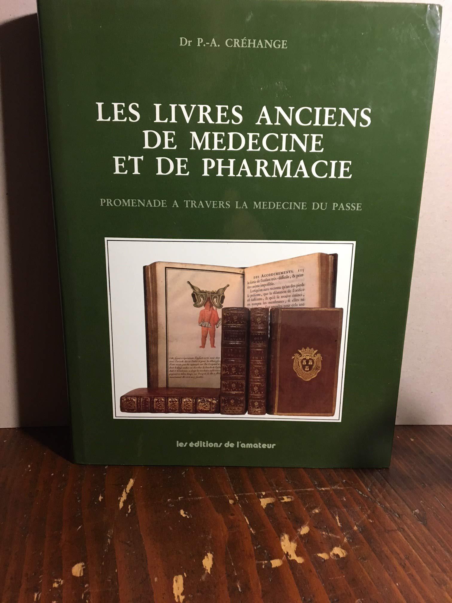 Amazon Fr Les Livres Anciens De Medecine Et De Pharmacie