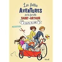 Les folles aventures de la famille Saint-Arthur, Tome 2 : A toute allure !