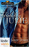 Hot SEALs: Protecting Julie (Book 6.5) (Kindle Worlds Novella) (SEAL of Protection 0)