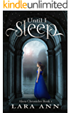 Until I Sleep: Alora Chronicles Book 1