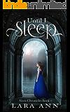 Until I Sleep: Alora Chronicles Book 1