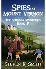 Spies at Mount Vernon (The Virginia Mysteries Book 7) Kindle Edition
