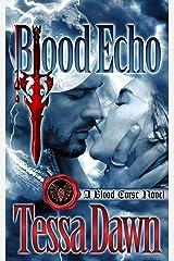 Blood Echo: A Blood Curse Novel (Blood Curse Series Book 11) Kindle Edition