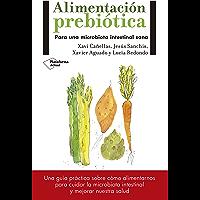 Alimentación prebiótica: Para una microbiota intestinal sana