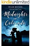 Midnights in Colorado (Colorado Crazy Book 3)