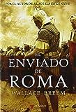 Enviado de roma, El (Alamut Serie Histórica)
