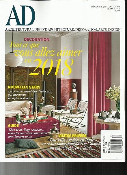 AD ARCHITECTURAL DIGEST MAGAZINE, DECEMBRE, 2017 / JANVIER, 2018 NO.145