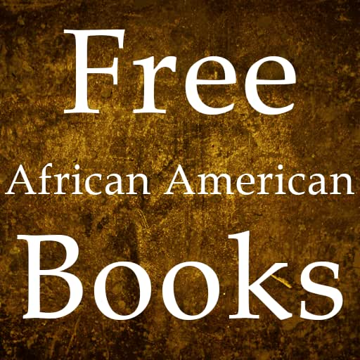 Free African American Books for Kindle, Free African American Books for Kindle Fire
