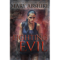 Fighting Evil: Soul Catcher #3 (English Edition)