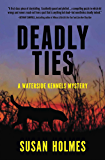 Deadly Ties (Waterside Kennels Mystery Series Book 1)