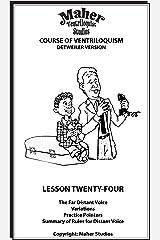 Maher Course Of Ventriloquism - Lesson Twenty-Four: Detweiler Version Kindle Edition