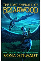 The Lost Emerald of Briarwood (Shadow Sovereign Book 1) Kindle Edition