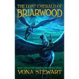 The Lost Emerald of Briarwood (Shadow Sovereign Book 1)