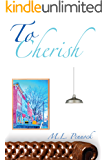 To Cherish (To Have Book 3)