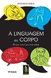 Linguagem do corpo: O que você precisa saber