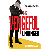 The Vengeful Unhinged: Conspiracy....How hushed the words....How vocal the impact