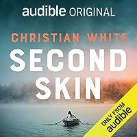 Second Skin: Audible Original Novella