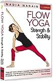 Flow Yoga: Strength & Stability with Nadia Narain