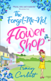 The Forget-Me-Not Flower Shop: The feel-good romantic comedy to read this summer holiday