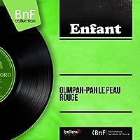 Oumpah-Pah le peau rouge (Mono Version)
