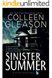 Sinister Summer: A Ghost Story Romance & Mystery (Wicks Hollow Book 1)