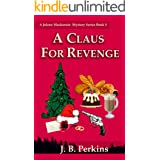 A Claus for Revenge: A Jolene Mackenzie Mystery Series Book 5