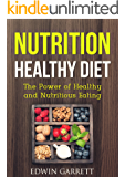 Nutrition Healthy Diet: The Power of Healthy and Nutritious Eating
