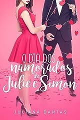 O dia dos namorados de Julie e Simon (Julie & Simon) eBook Kindle