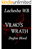 Vilmo's Wrath: Deglon Blood