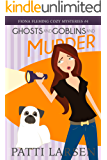 Ghosts and Goblins and Murder (Fiona Fleming Cozy Mysteries Book 4)