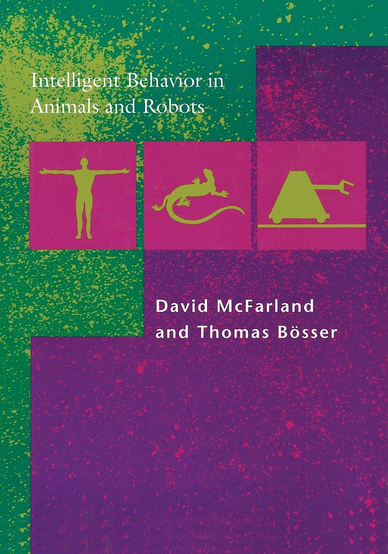 intelligent behavior in animals and robots complex adaptive