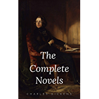 Charles Dickens: The Complete Novels (English Edition)