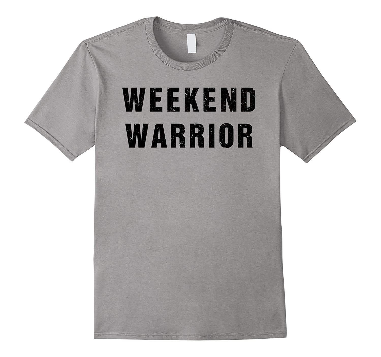 WEEKEND WARRIOR T Shirt - Distressed-FL