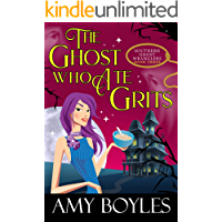 The Ghost Who Ate Grits (Southern Ghost Wranglers Book 3)