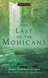 The Last of the Mohicans (Signet Classics)