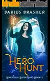 Hero Hunt: Sorceress Super Hero Book 3