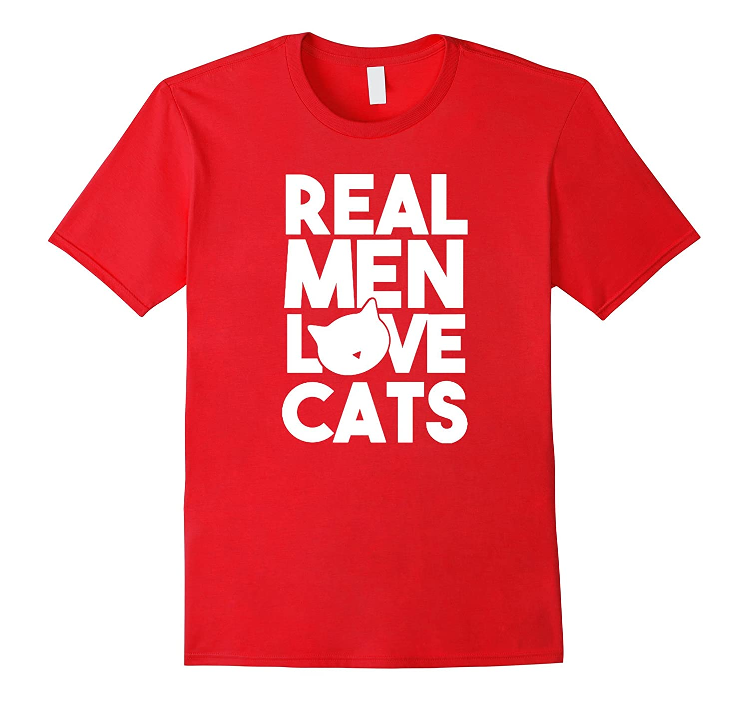 Real Men Love Cats T-Shirt-Art