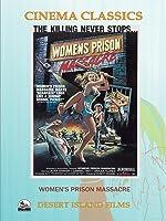 Women's Prison Massacre