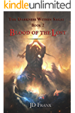 Blood of the Lost: The Darkness Within Saga: Book 2